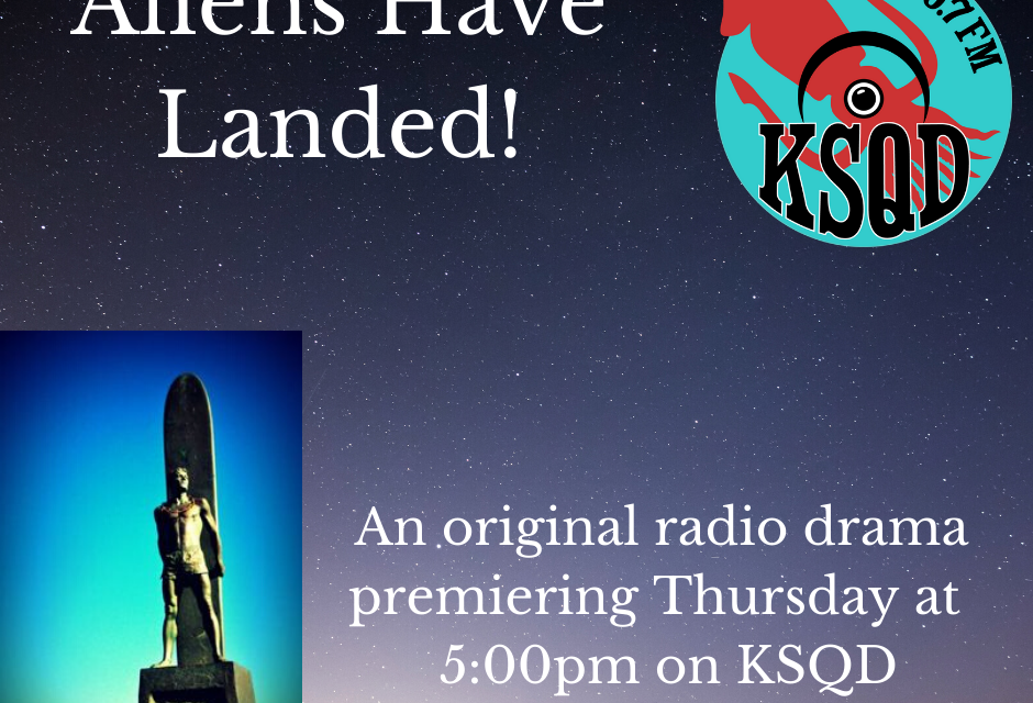 Aliens Have Landed Radio Drama