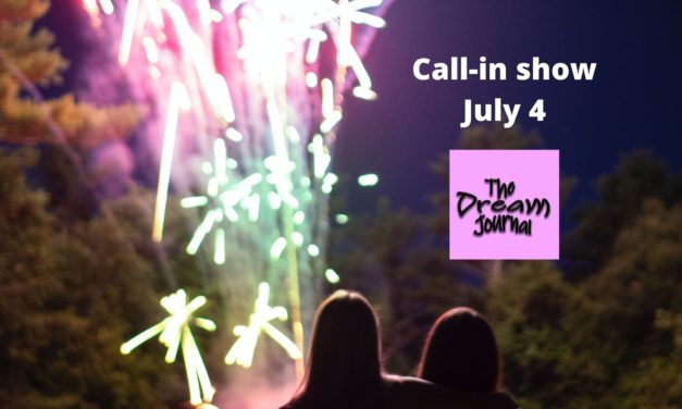 Independence Day Call In Dream Show