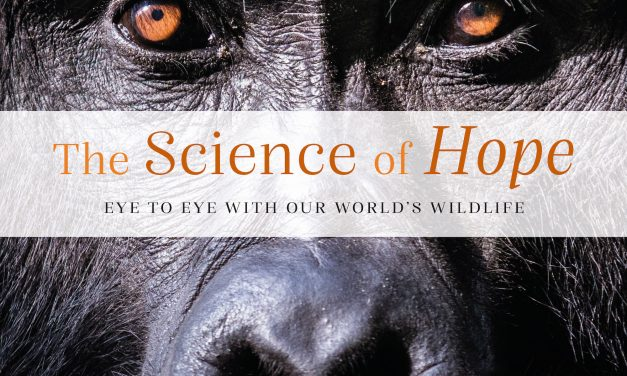 The Science Hope: Eye to Eye with Our World's Wildlife